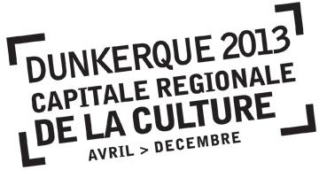 Capitale régionale de la culture, Dunkerque 2013